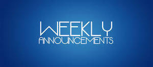 Middle and High Weekly Announcements